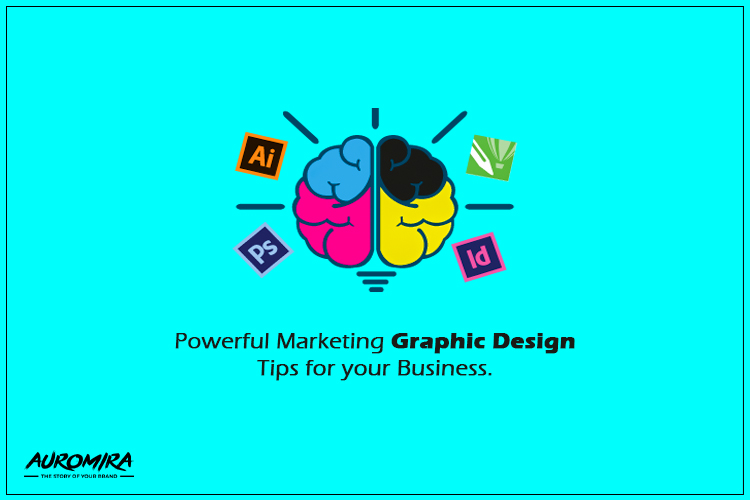 Powerful Marketing Graphic Design Tips For Your Business